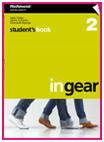 In Gear 2 Student Book